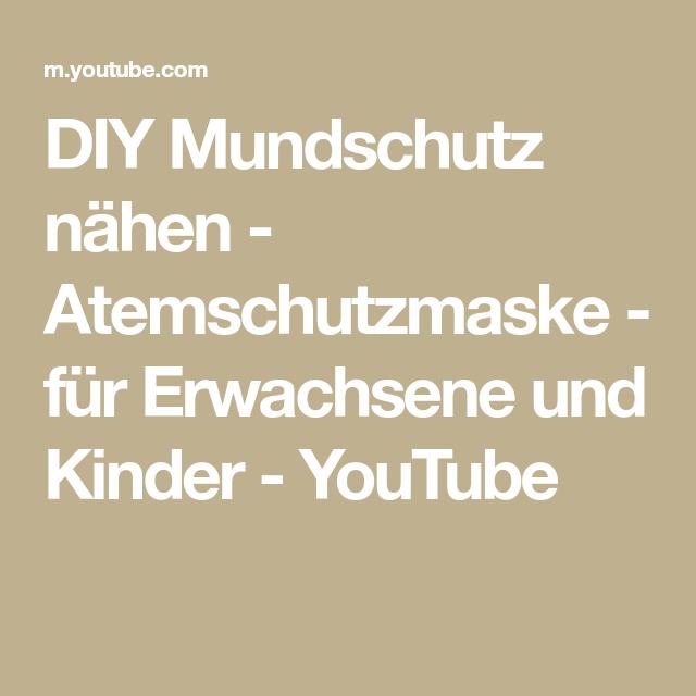 DIY Mundschutz nähen - Atemschutzmaske - für Erwachsene und Kinder - YouTube