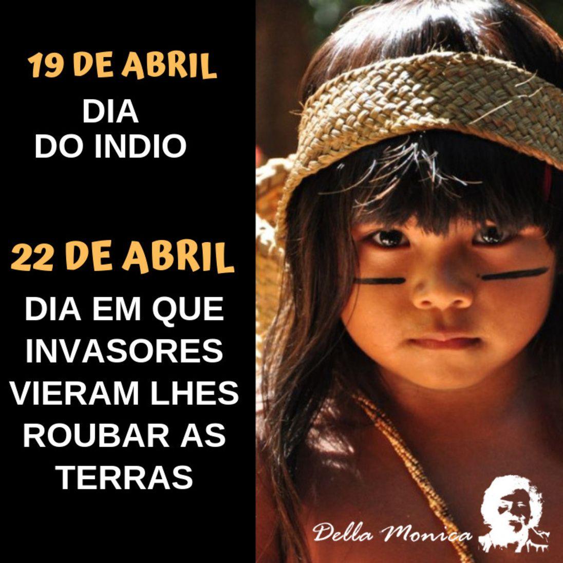 19 De Abril 22 De Abril Diadoindio Ocupacaodobrasil Em 2020