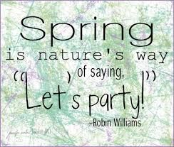 Image Result For Short Quotes About Spring Robin Williams Quotes Robin Williams Quotes