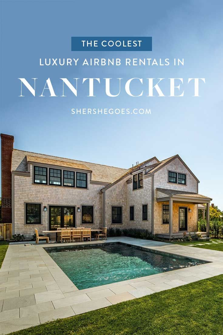 The Best Airbnbs in Nantucket: Oceanfront, Pretty Cottages ...
