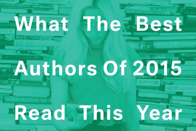 What The Best Authors Of 2015 Read This Year