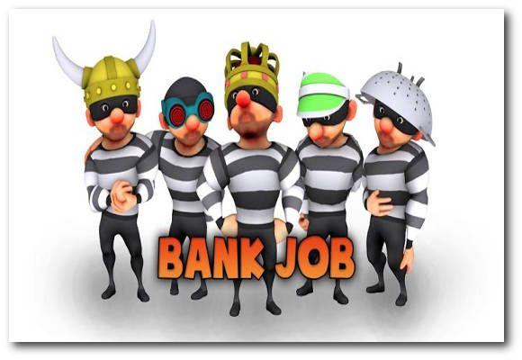 Bank Job para Android es un juego de ritmo rápido en el que el jugador toma el rol de Paulie Barbosa, un ladrón de bancos que en esta ocasión deberá escapar de las bóvedas de seguridad del banco llevando consigo todo el dinero en efectivo. Mientras transcurre el juego, el usuario tiene que pulsar la pantalla para que Pauli se coloque de espaldas a la pared y de ese modo pueda evitar el láser de seguridad de alta tecnología.