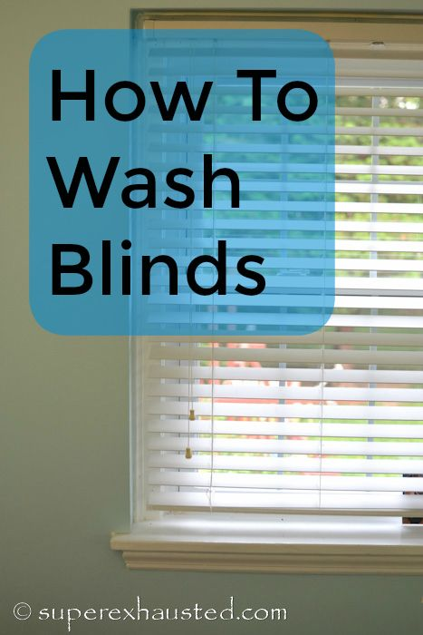 How To Wash Your Window Blinds Washing Blinds Cleaning Hacks