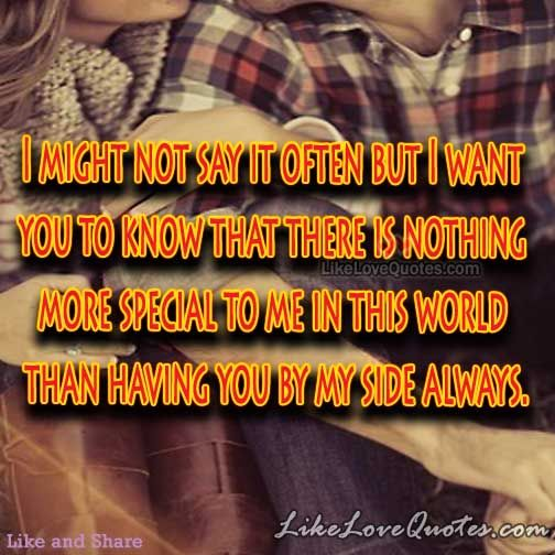 Having You By My Side Always Memes Quotes Romantic Quotes Relationship Quotes