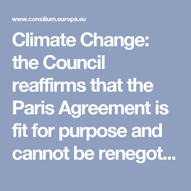 Climate Change The Council Reaffirms That The Paris Agreement Is