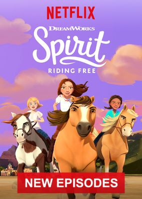 Check Out Spirit Riding Free On Netflix Spirit The Horse Cartoon Tv Shows Kids Party Themes