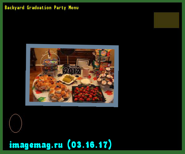 Backyard Graduation Party Menu 102111