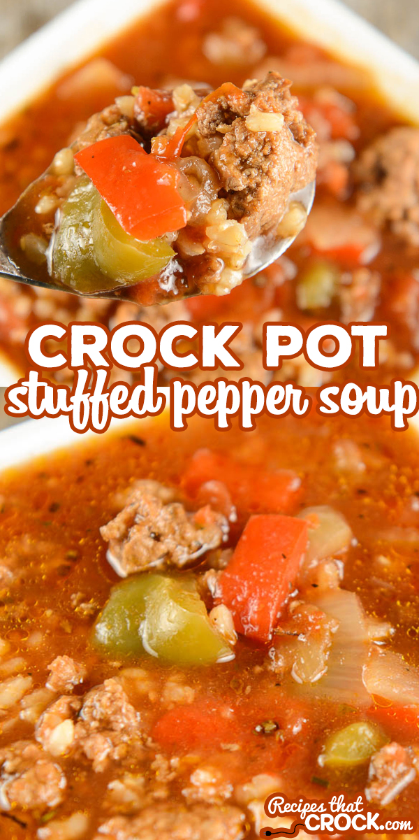This Crock Pot Stuffed Pepper Soup Is A Reader Favorite And One Of Our Most Popular Sl In 2020 Slow Cooker Stuffed Peppers Stuffed Peppers Crockpot Recipes Slow Cooker