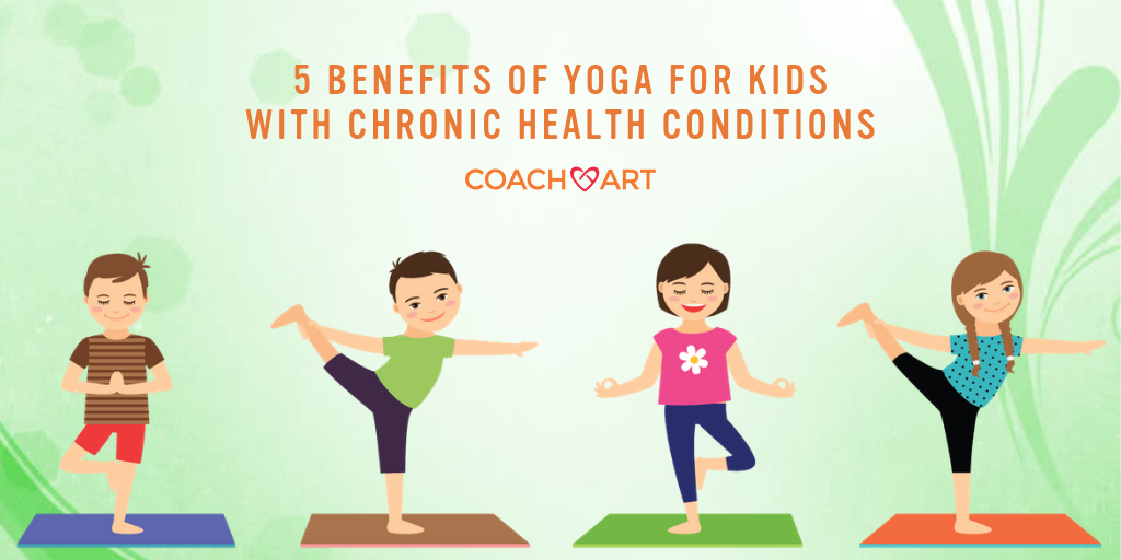 5 Benefits Of Yoga For Kids With Chronic Health Conditions Yoga Benefits Health Conditions