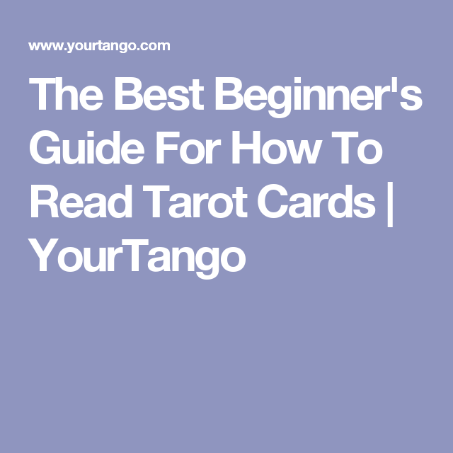 Best beginners guide how read tarot cards