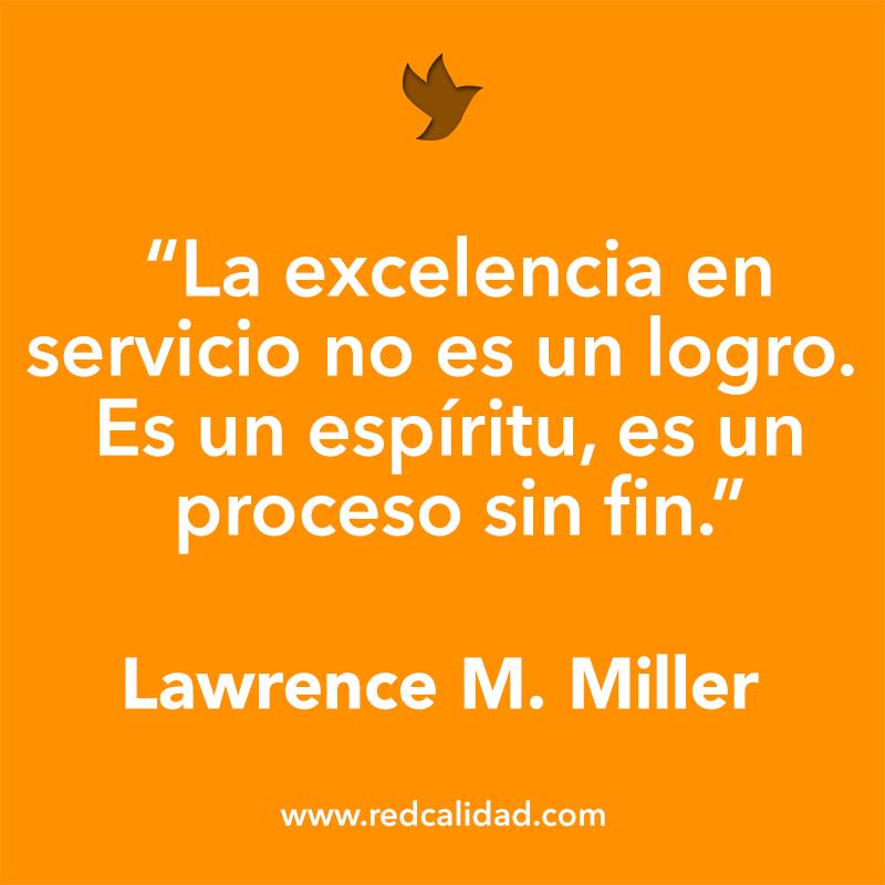 La Excelencia En Servicio No Es Un Logro Es Un Espíritu Es