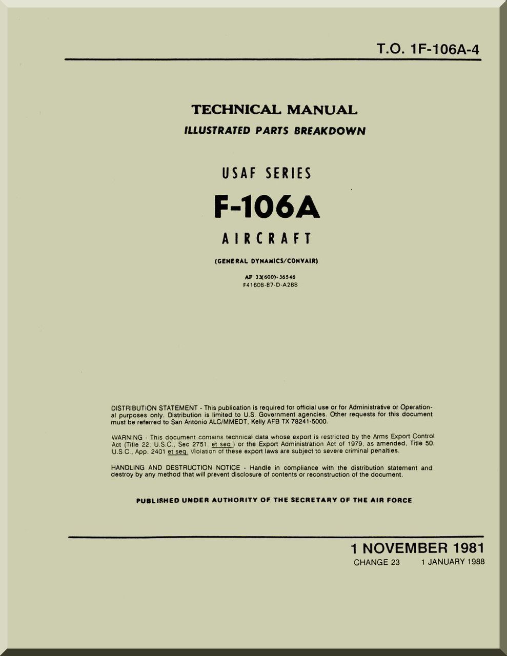 Convair F 106 A Aircraft Illustrated Parts Breakdown Manual To Helicopter Diagram 1f 106a 4 1981 2613 Pages Reports Manuals