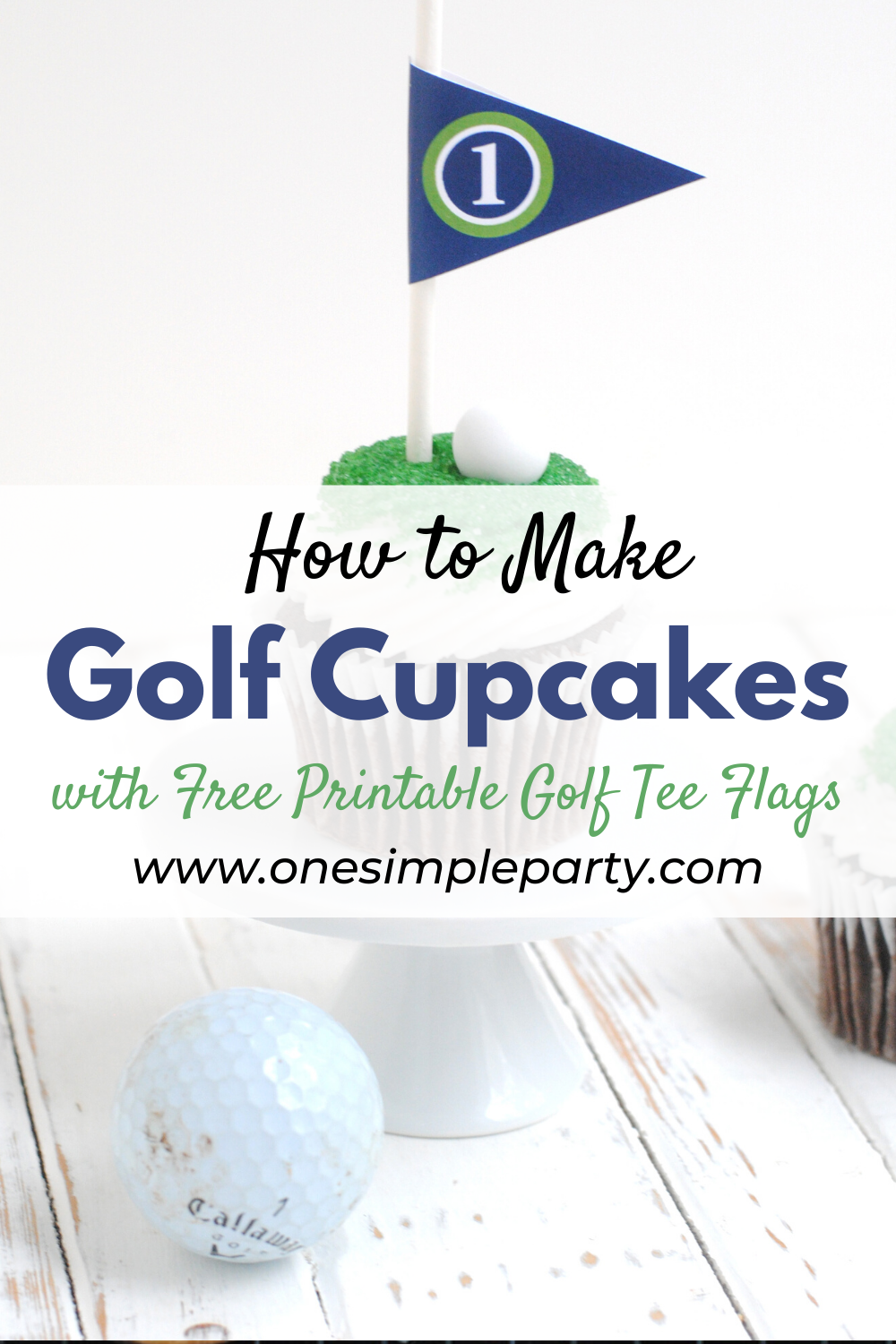 Golf Cupcakes With Free Printable Golf Flags One Simple Party Golf Cupcakes Free Baby Shower Printables Golf Baby Showers