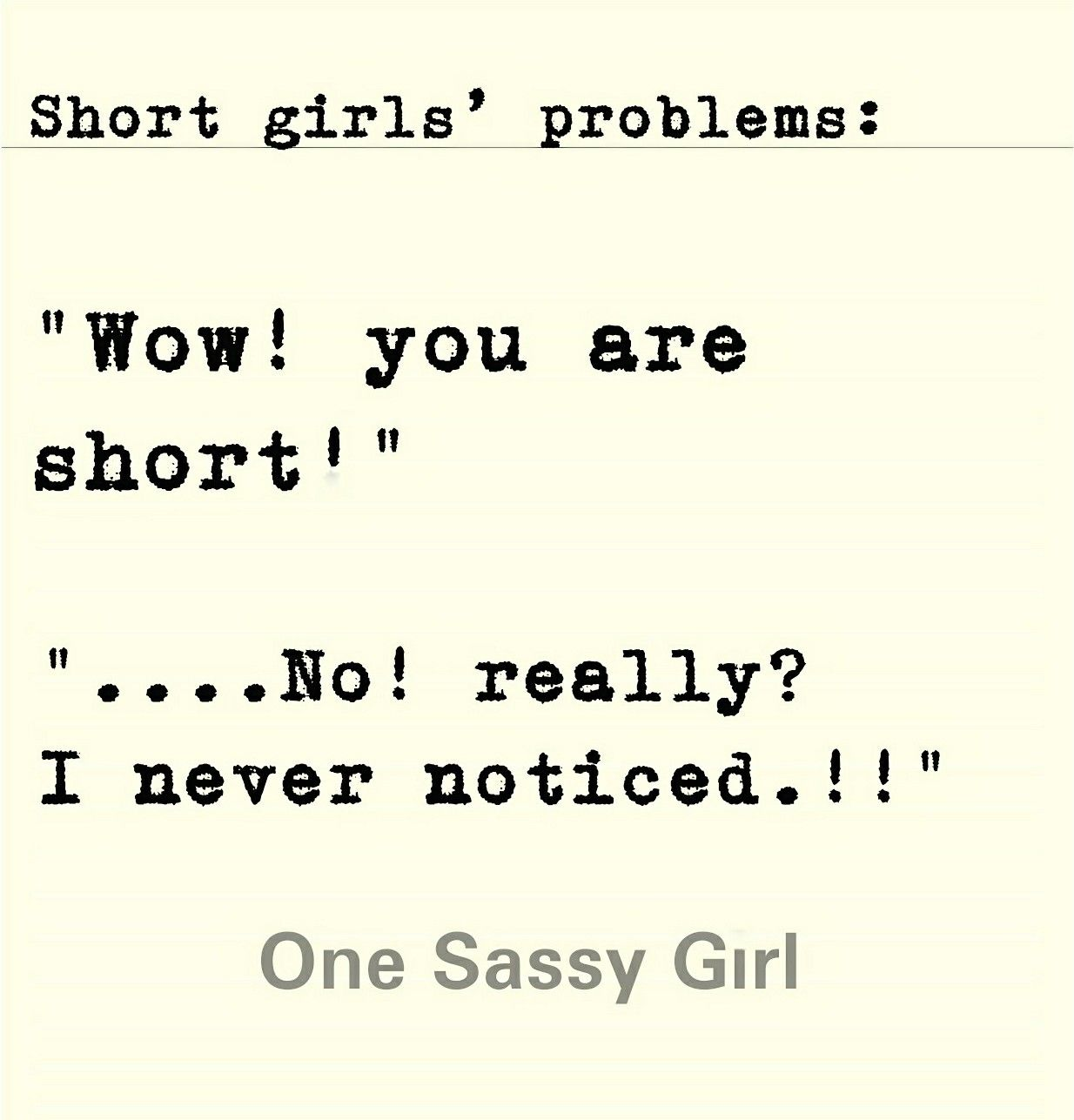 Short Girls Problems Quotes From One Sassy Girl On Instagram