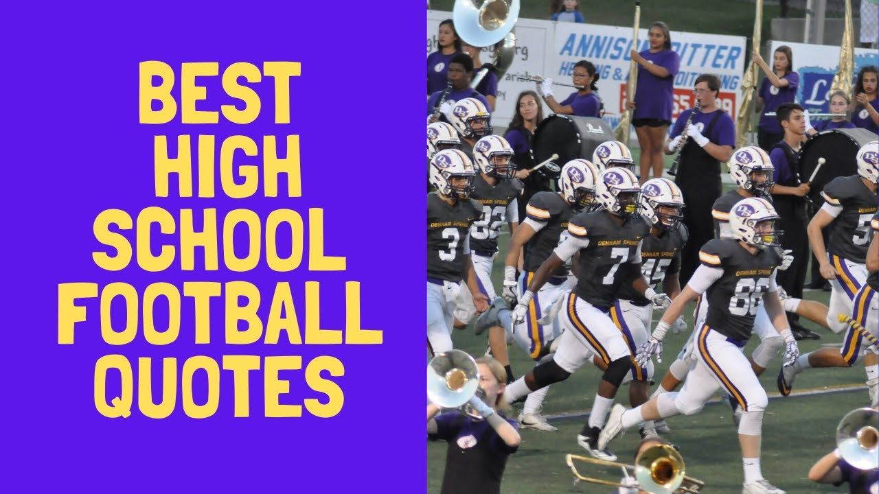 Best high school football quotes youtube high school