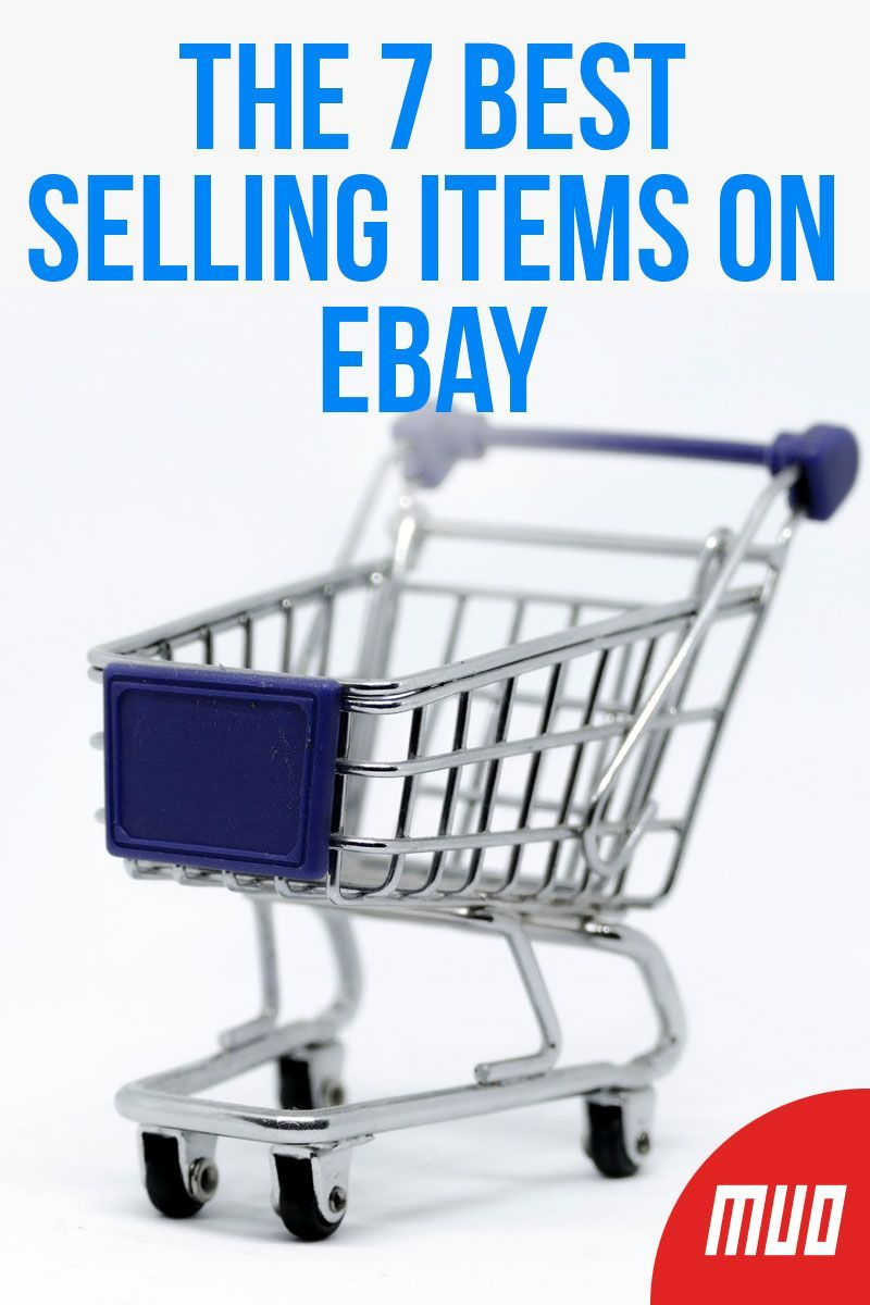 The 7 Best Selling Items On Ebay Ebay Selling Tips Sell Items