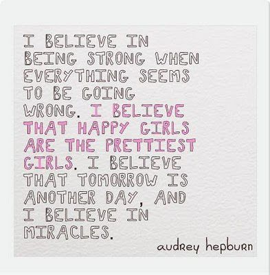 I believe in being strong...