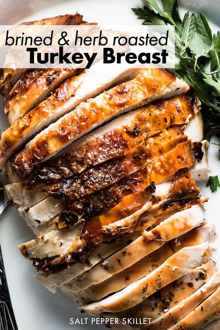 Brined and Herb Roasted Turkey Breast Recipe
