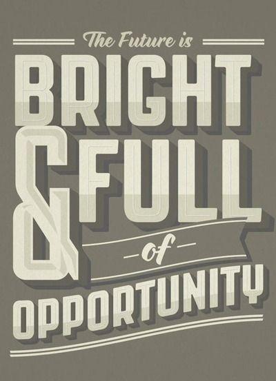 A bright future!