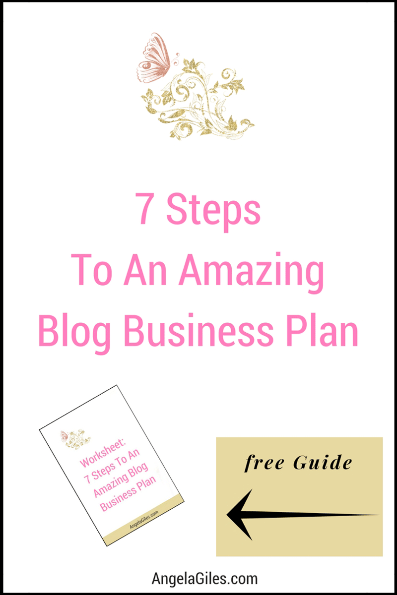 7 steps to an amazing blog business plan pinterest