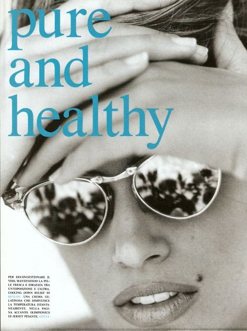 """Pure And Healthy"", Vogue Italia,"