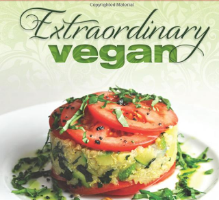 Step Outside of the Ordinary with this Beautiful Vegan Cookbook | The Healthy Moms Magazine