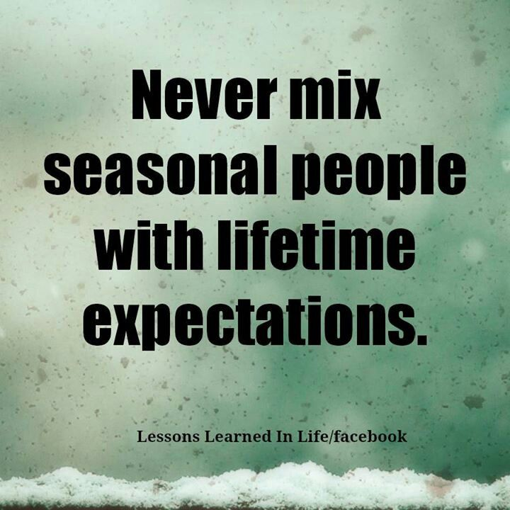 seasonal friends friends quotes lessons learned in life