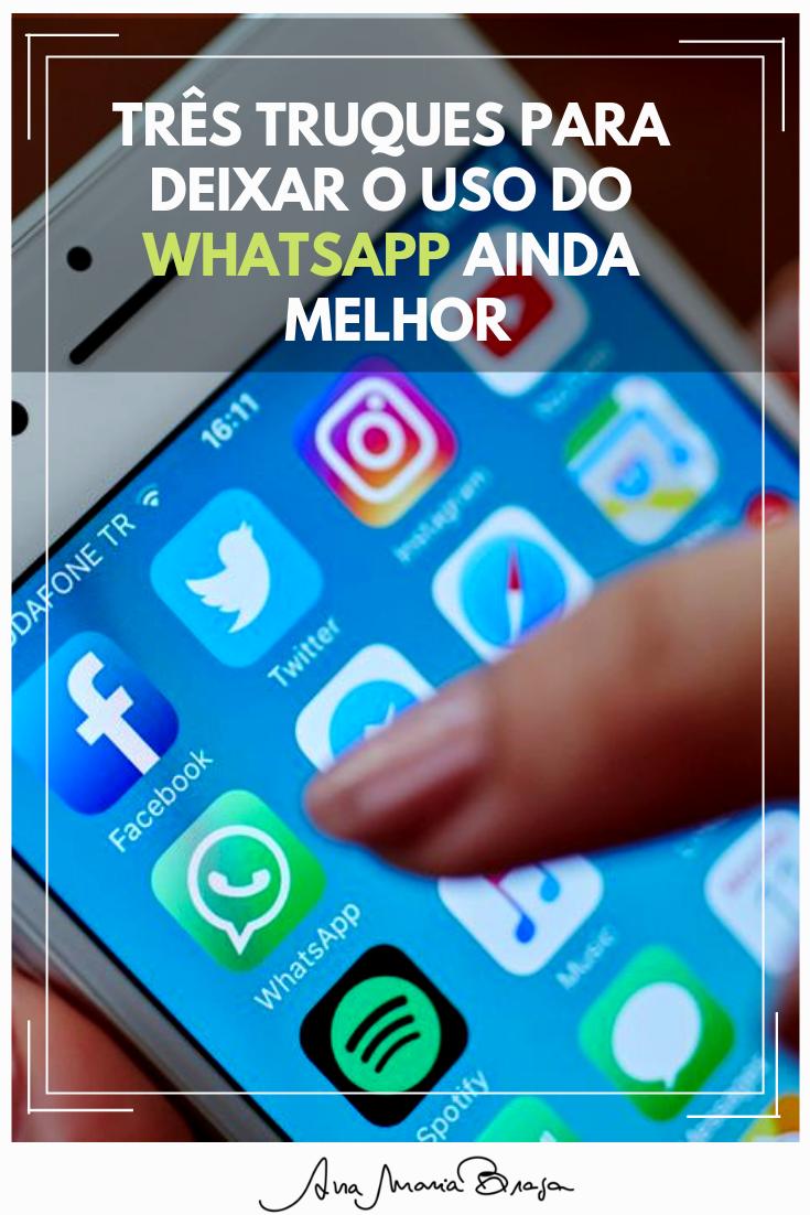 Truques para deixar o uso do WhatsApp ainda melhor | Dicas