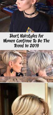 Kurze Frisuren für Frauen sind auch 2019 im Trend – Kurze Frisuren …