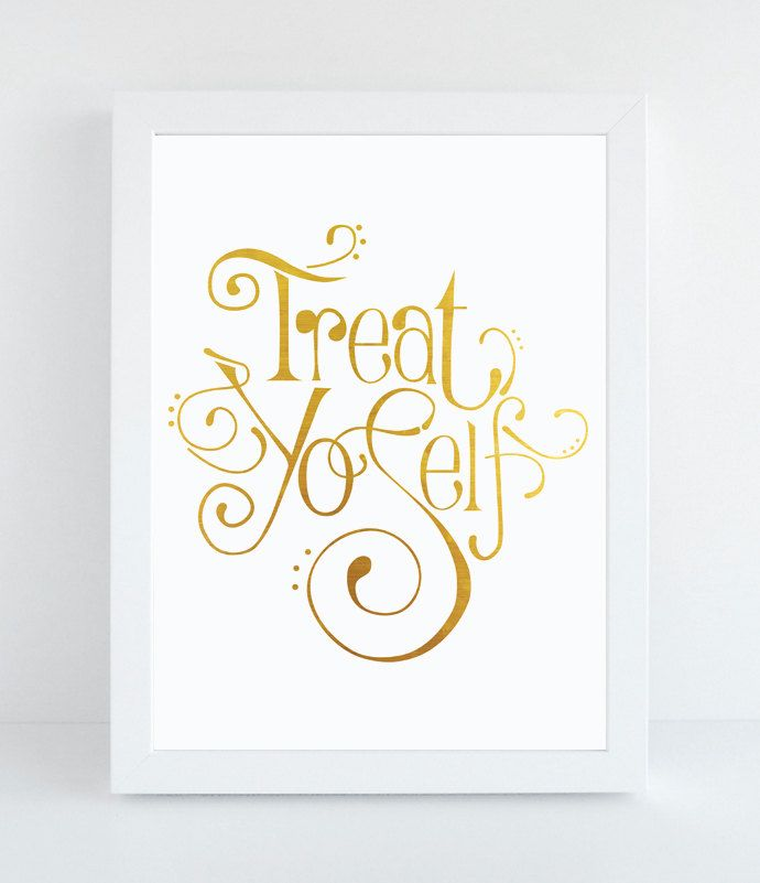 Treat Yo'Self  Typographic Print  HandDrawn by NotBySightDesign, $8.00