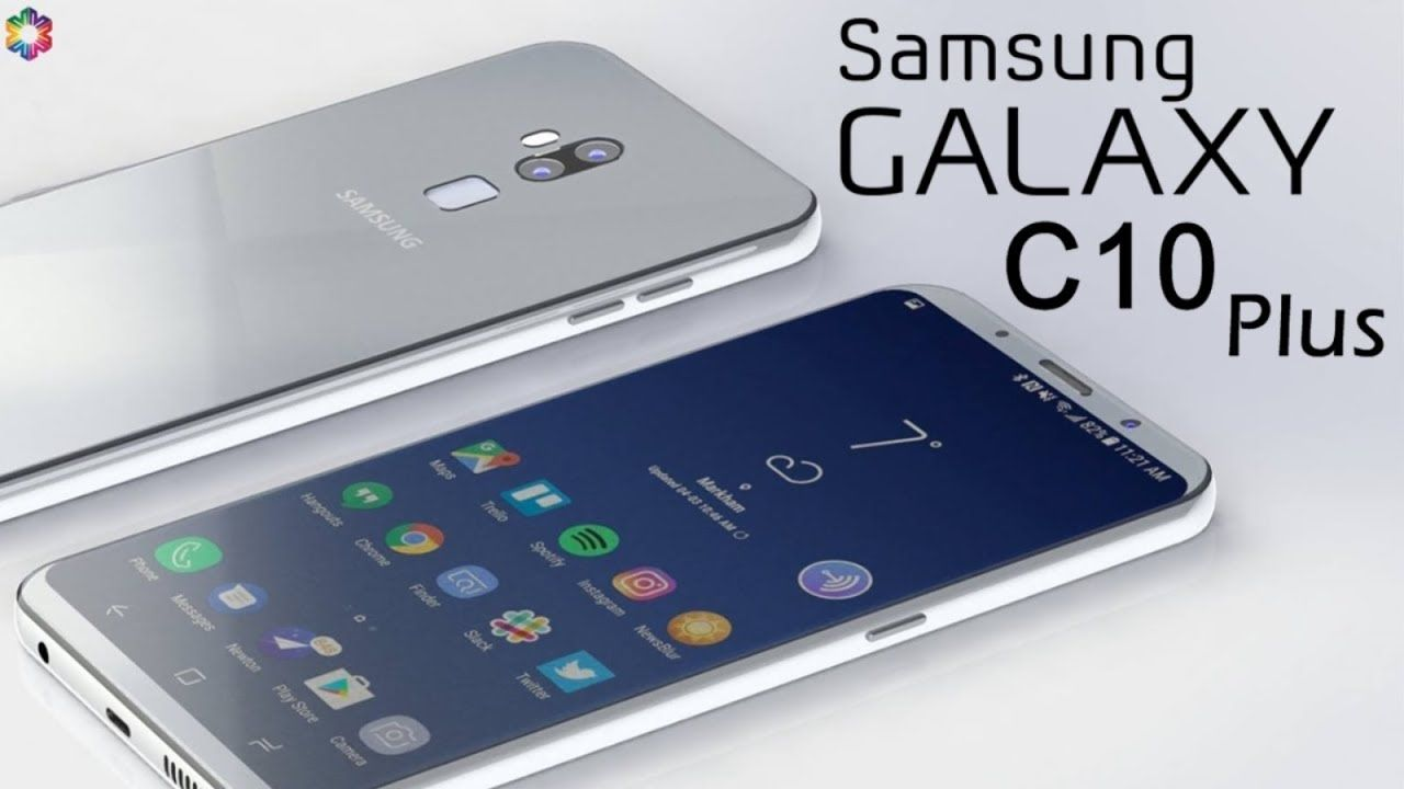 Samsung Galaxy C10 Plus 2018 Price Release Date Specifications Features First Look Launch Samsung Galaxy Galaxyc10plus Samsung Galaxy Galaxy Samsung
