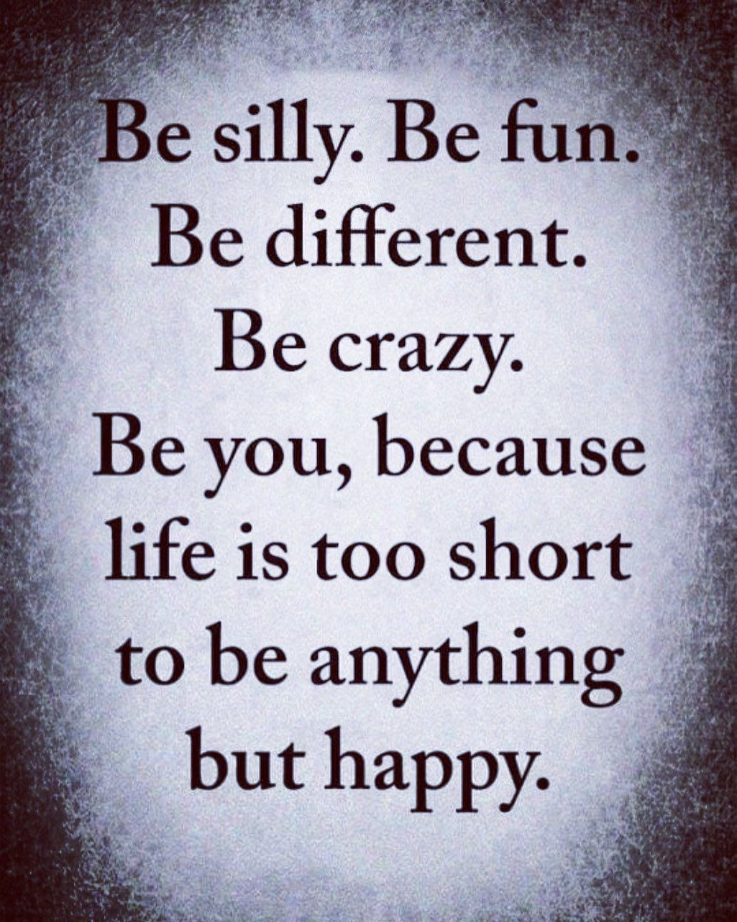 Life Is Short Be You Motivational Memes Inspirational Quotes Motivational Memes Life Quotes