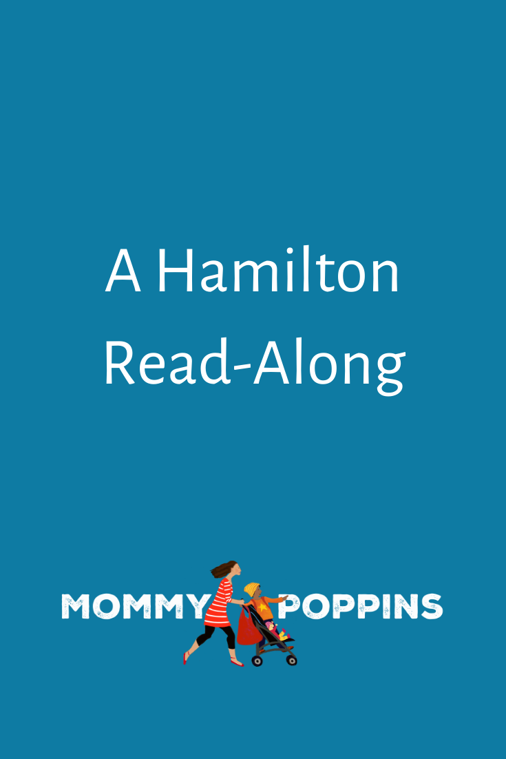 A Hamilton Read Along Mommy Poppins Things To Do With Kids Kids Reading City Kid