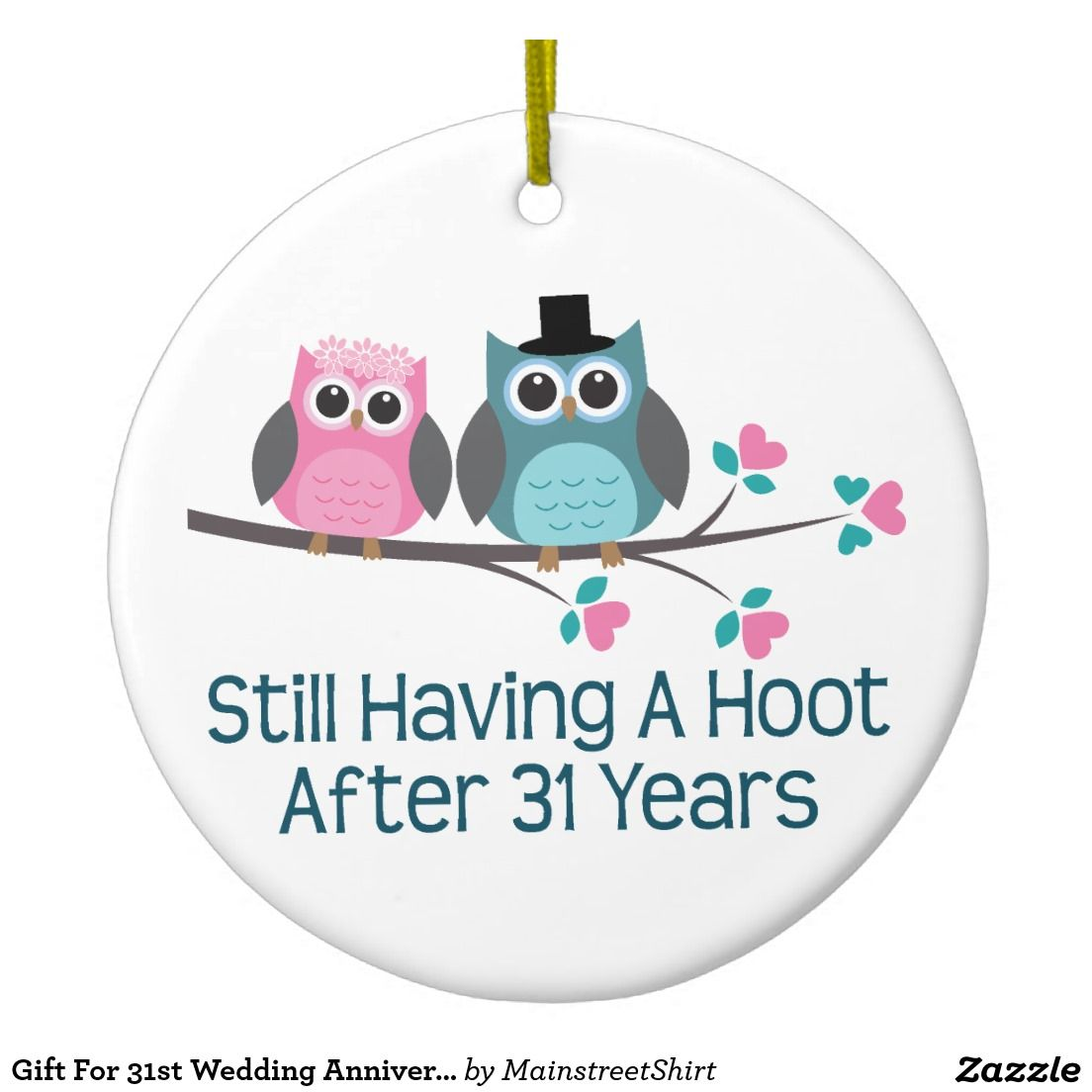 Gift For 31st Wedding Anniversary Hoot Christmas Ornament Zazzle