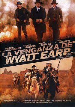 La venganza de Wyatt Earp online latino 2012 VK