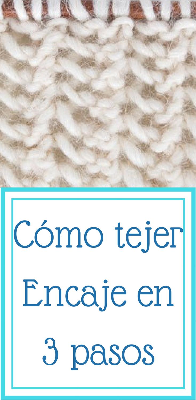 Cómo tejer ENCAJE en tres pasos (dos agujas) muy fáciles | amdgmv ...