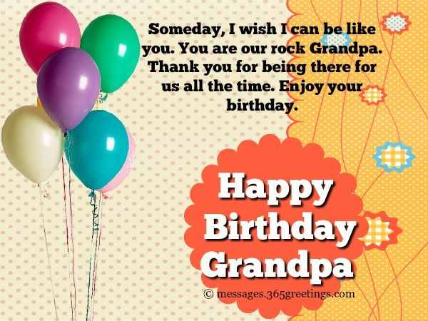 Scroll Down And We Hope That These Samples Of Birthday Messages For Grandpa May Be Any Use