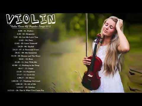 Opular Violin Covers Of Popular Songs 2018 Best Instru