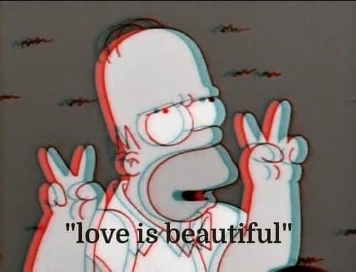 Mood - - - - -  #Simpson's #loveisbeautiful. #trippy #dizzy #aesthetic