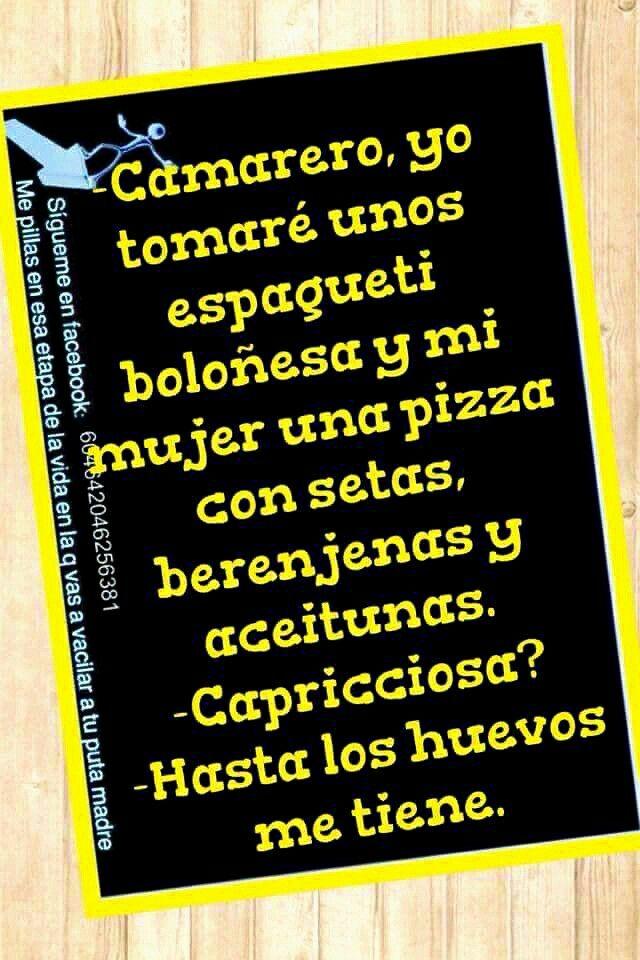 Caprichosa Frases Humor Aceitunas Y Espaguetis