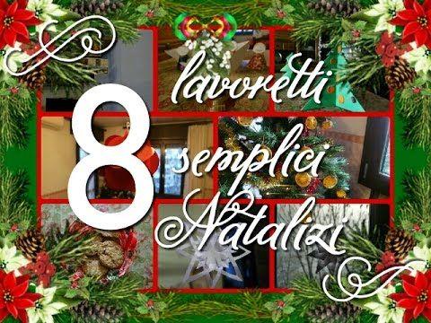 Lavoretti Di Natale Arte Per Te.8 Semplici Lavoretti Natalizi In 8 Minuti Idee Ottime Anche Per Le Scuole Natale Regali Natale Fai Da Te Semplici Idee Di Natale