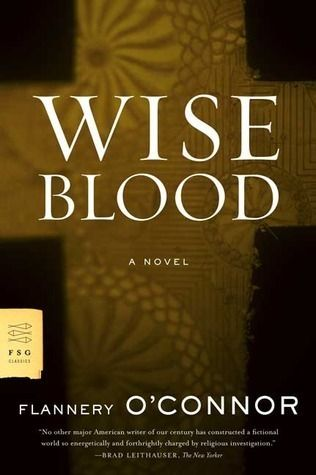 Wise Blood By Flannery O Connor Books To Read Fiction Books Books