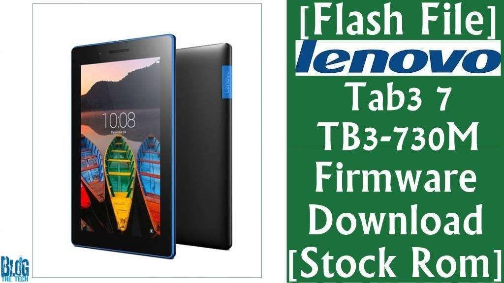 Flash File] Lenovo Tab3 7 TB3-730M Firmware Download [Stock
