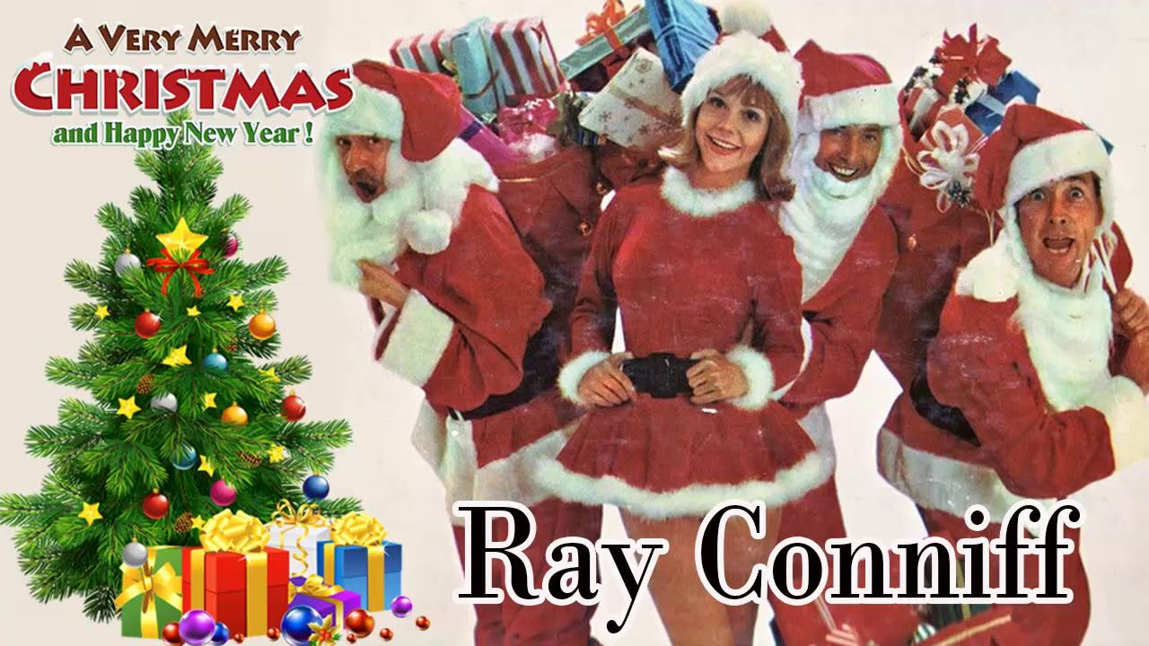 Ray Conniff Christmas Songs Full Album Best Xmas Songs Very Merry Christmas Christmas Carol