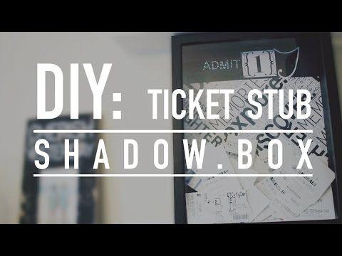 diy ticket stub shadow box youtube