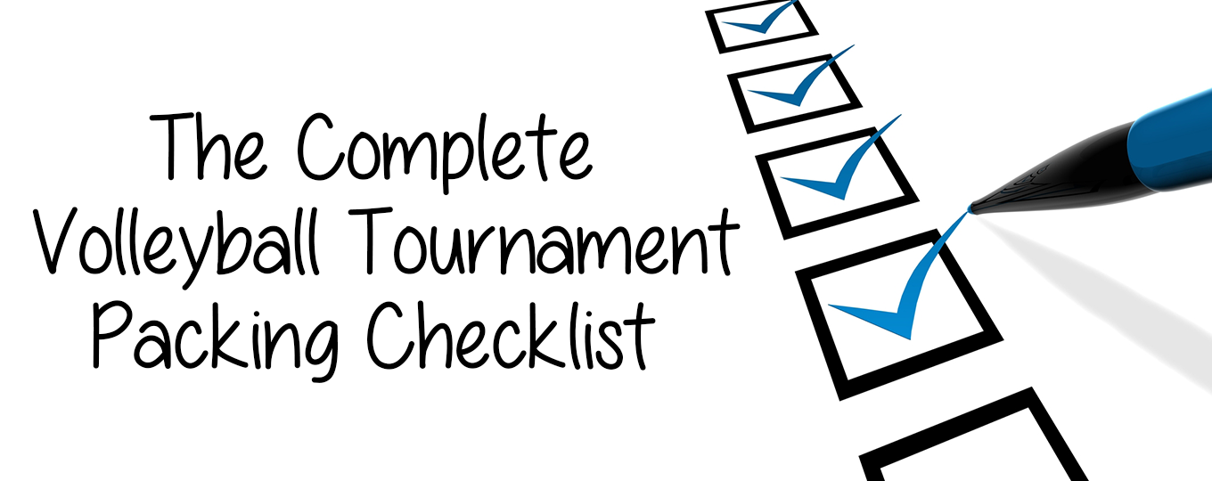 The Complete Volleyball Tournament Packing Checklist