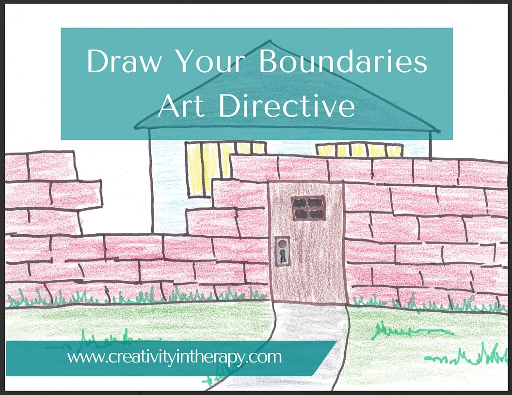 Creativity In Therapy Draw Your Boundaries Art Directive