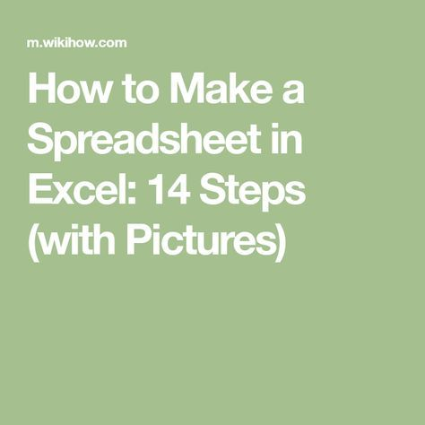 How to Make a Spreadsheet in Excel 14 Steps (with Pictures - how to create a spreadsheet