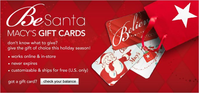 Be Santa: Macy's Gift Cards. Don't know what to give? Give the ...