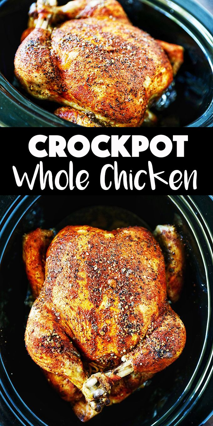 CrockPot Whole Chicken Rotisserie Style Chicken